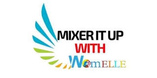 MIXER IT UP WITH WOMELLE